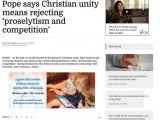 <p>By In&eacute;s San&nbsp;Mart&iacute;n</p> <p>Vatican correspondent&nbsp;January 26, 2015</p> <p>ROME &mdash; At the end of a week devoted to the press for Christian unity, Pope Francis said on Sunday that the way ahead is for various denominations to reject &ldquo;proselytism and competition&rdquo; among themselves.</p> <p>https://cruxnow.com/church/2015/01/26/pope-says-christian-unity-means-rejecting-proselytism-and-competition/</p>