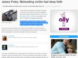 <p>According to USA Today James Foley was educated at the Catholic Jesuit college in Milwaukee</p> <p>http://www.usatoday.com/story/news/nation/2014/08/24/james-foley-beheading-victim-had-deep-faith/14544151/</p>