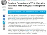 "<p>NEW YORK, March 17, 2015 (LifeSiteNews.com) – New York Cardinal Timothy Dolan led Manhattan's St. Patrick's Day parade on Tuesday as grand marshal, despite backlash from faithful Catholics unhappy with the organizers' decision to allow an openly homosexual activist group to march in the event.</p> <p>""I'm as radiant as the sun, so thanks be to God for the honor and the joy,"" said Cardinal Dolan on Tuesday morning, as he led 250,000 marchers down Fifth Avenue – including a delegation from ""Out @ NBC Universal,"" a group of gay activists who work for NBC, the network that televises the parade.</p> <p>https://www.lifesitenews.com/news/cardinal-dolan-marches-with-homosexual-activists-at-nyc-st.-patricks-parade</p>"