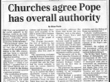 "<p>""The Pope was recognized as the overall authority in the Christian world by an Anglican and Roman Catholic commission...which described him as a ""gift to be received by all the Churches."" <br /><br />Oliver Poole, ""Churches agree Pope has overall authority,"" <em>The Daily Telegraph</em> (June 1999).<br /><br /><a href=""http://amazingdiscoveries.org/S-deception-unity_Anglican_Church_Gumbel_Archbishop"" target=""blank"">Learn more: Rome and the Anglican Church</a>.</p>"