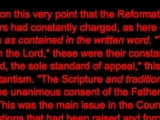 "<p>It was upon this very point that the Reformation was condemned by the Council of Trent. The Reformers had constantly charged, ..  that the Catholic Church had ""apostatized from the truth as contained in the written word…...  …. Most christians assume that Sunday is the biblically approved day of worship. The Roman Catholic Church protests that it transferred Christian worship from the biblical Sabbath (Saturday) to Sunday and that to try to argue that the change was made in the Bible is both dishonest and a denial of Catholic authority. If Protestantism wants to base its teachings only on the Bible, it should worship on Saturday…. The challenge issued by Rome over 100 years ago remains: Either the Catholic Church is right, or the Seventh day Adventists are right. There can be no other choice. And if one choose neither, then the whole doctrine of Sola Scriptura collapses, and with it, the pillar upon which all of Protestantism stands. … The challenge remains yet you will find no response, not from any Evangelical, Fundamentalist or mainline Protestant denomination anywhere. Ultimately, it is the clear authority of the Catholic Church as vested in Her by God Himself, that rules the day…For all other Protestants, an indictment remains unanswered, standing unanswered now for 500 years. They have been arraigned in Council, and have convicted themselves.""</p> <p>http://pdf.amazingdiscoveries.org/References/TO/Romes_Challenge.pdf</p>"