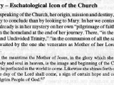 """...the Church is awaited by the one she venerates as Mother of her Lord and as her own mother...the image and beginning of the Church, as it is to be perfected in the world to come.""<br /><br>""Mary—Eschatological Icon of the Church,"" <em>Catechism of the Catholic Church</em> (Vatican City: Liguori Publications, 1994): 253."