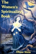 The Women's Spirituality Book. The author, Diane Stein, is a Wiccan and feminist who believes,
