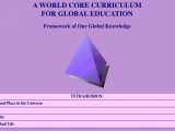 "<p>The framework for Robert Muller's World Core Curriculum is essentially humanism and eastern mysticism combined. <br /><br />Source: <a href=""http://www.unol.org/rms/wcc.html"" target=""blank"">United Nations OnLine: World Core Curriculum</a>.</p>"