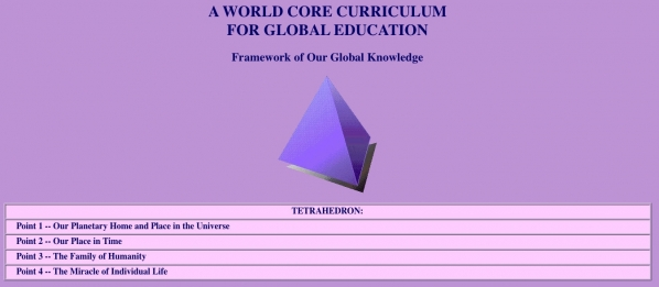 The framework for Robert Muller's World Core Curriculum is essentially humanism and eastern mysticism combined. Source: United Nations OnLine: World Core Curriculum.