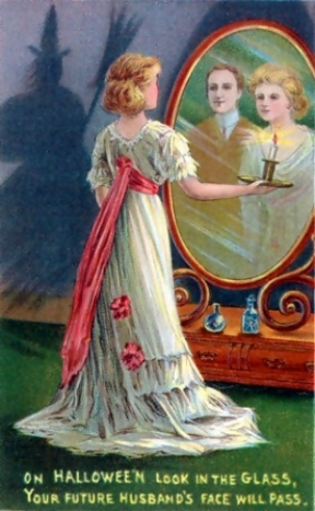 In this Halloween greeting card from 1904, divination is depicted: the young woman looking into a mirror in a darkened room hopes to catch a glimpse of the face of her future husband. http://en.wikipedia.org/wiki/Halloween https://commons.wikimedia.org/wiki/File:Halloween-card-mirror-2.jpg