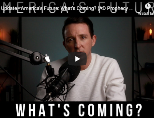 2020 Update – America's Future: What's Coming? (AD Prophecy Report Ep. 1)
