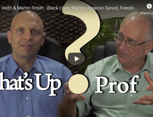 Walter Veith & Martin Smith – Black Lives Matter, Amazon Synod, Freedom Sunday – What's Up Prof? 22